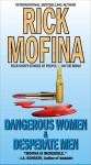 Dangerous Women & Desperate Men by Rick Mofina