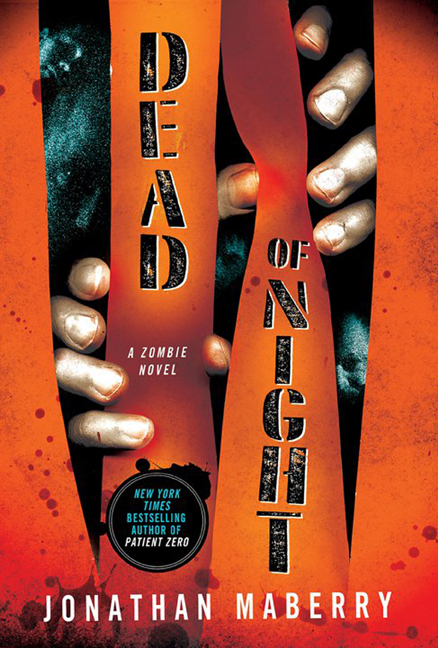 Dead Of Night By Jonathan Maberry The Big Thrill