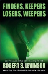 Finders, Keepers, Losers, Weepers by Robert S. Levinson