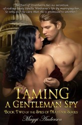 Taming A Gentlemen Spy - The Spies of Mayfair Book 2 by Maggi Andersen
