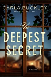 The Deepest Secret by Carla Buckley
