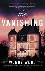 The Vanishing by Wendy Webb