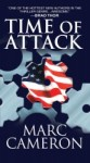 Time Of Attack by Marc Cameron