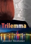 Trilemma by Jennifer Mortimer