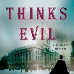 Who Thinks Evil by Michael Kurland
