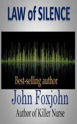 Law of Silence by John Foxjohn