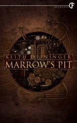 Marrow's Pit by Keith Deininger
