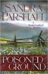 Poisoned Ground by Sandra Parshall