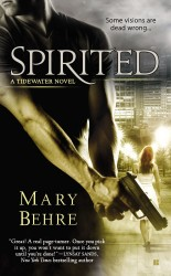 Spirited (A Tidewater Novel #1) by Mary Behre