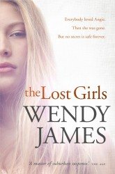 The Lost Girls by Wendy James