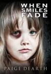 When Smiles Fade by Paige Dearth