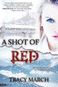 A Shot of Red by Tracy March