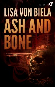 Ash and Bone by Lisa von Biela
