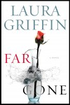 FAR GONE cover Laura Griffin