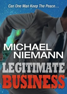 Legitimate Business by Michael Niemann