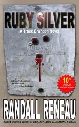 Ruby Silver by Randall Reneau