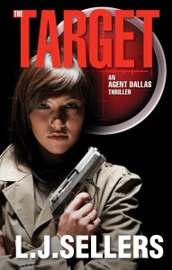 The Target (An Agent Dallas Thriller) byL.J. Sellers