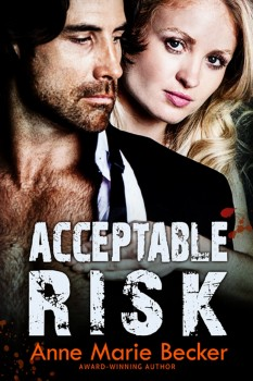 Acceptable Risk by Anne Marie Becker
