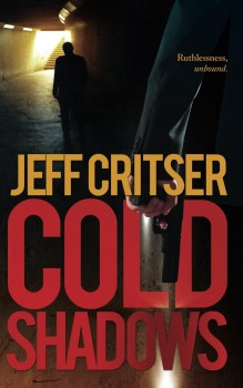 Cold Shadows by Jeff Critser