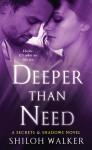 Deeper Than Need