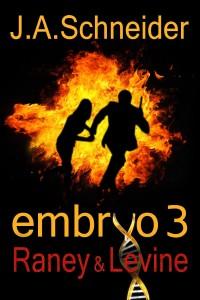 Embryo 3 Raney & Levine by J.A. Schneider
