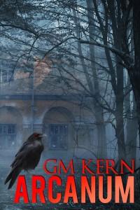 Arcanum by GM Kern