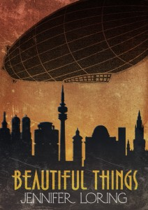 Beautiful Things by Jennifer Loring
