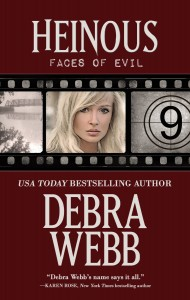 Heinous (The Faces of Evil) by Debra Webb