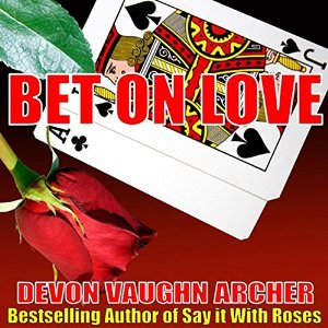 Bet on Love by Devon Vaughn Archer