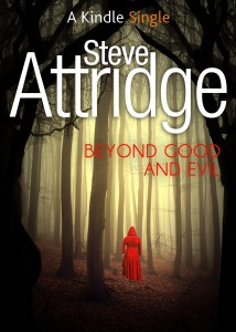 Beyond Good and Evil by Steve Attridge