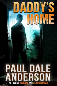 Daddy's Home by Paul Dale Anderson