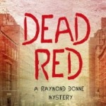 Dead Red by Tim O'Mara