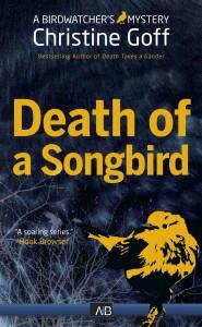 Death of a Songbird by Christine Goff