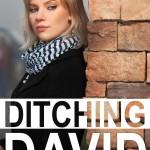 Ditching David by Jenna Bennett