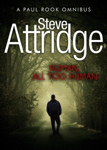 Human, All Too Human by Steve Attridge