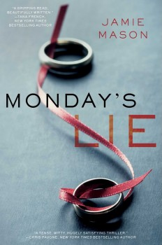 Monday's Lie by Jamie Mason