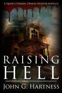 Raising Hell by John G. Hartness