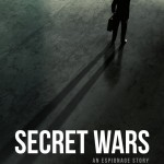 Secret Wars: An Espionage Story by Joe Goldberg