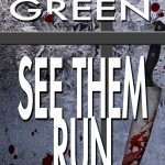 See Them Run (Lucy Kendall #2) by Stacy Green