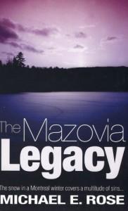 The Mazovia Legacy by Michael E. Rose