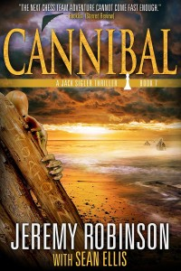 Cannibal ( A Jack Sigler Thriller) by Jeremy Robinson & Sean Ellis