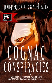 Cognac Conspiracies by Jean-Pierre Alaux, Noël Balen, Sally Pane