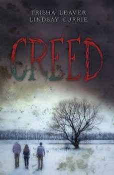 Creed by Trisha Leaver & Lindsay Currie