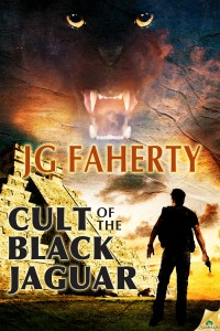 Cult of the Black Jaguar by JG Faherty