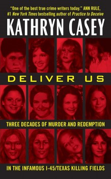 Deliver Us by Kathryn Casey
