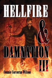 Hellfire & Damnation III by Connie Wilson