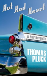 Hot Rod Heart by Thomas Pluck