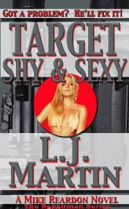 Target Shy & Sexy by L. J. Martin