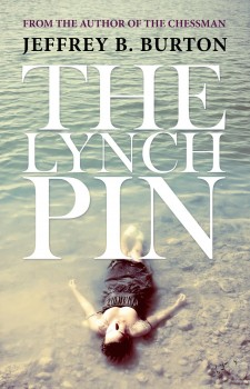 The Lynchpin by Jeffrey B. Burton