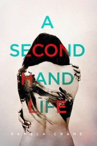 A Secondhand Life by Pamela Crane
